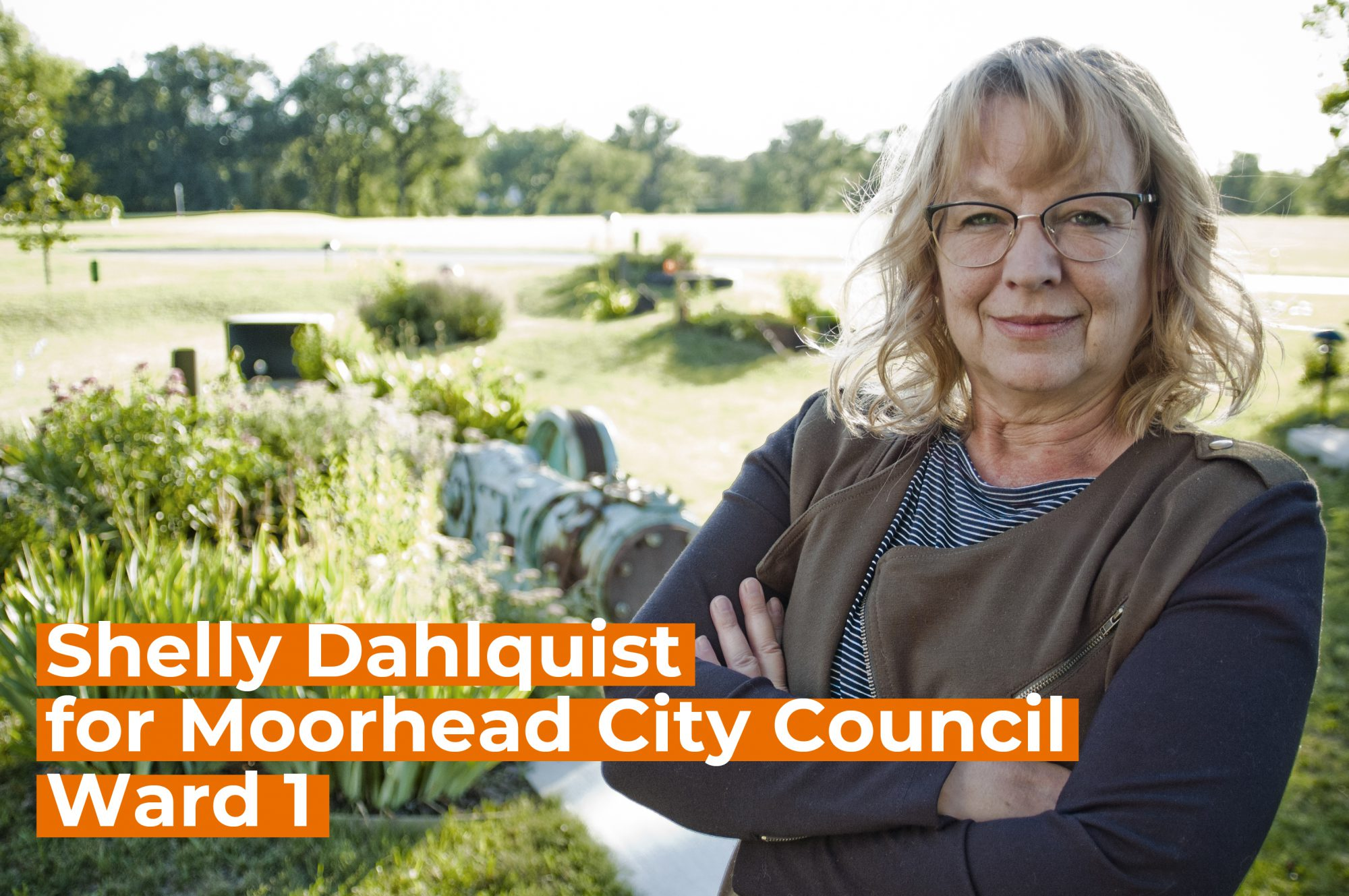 Shelly Dahlquist for Moorhead City Council Ward 1